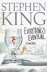 Everything's Eventual | Stephen King |