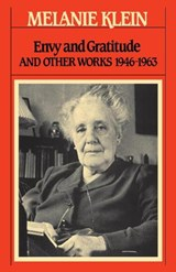 Envy and Gratitude | Melanie Klein |