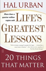 Life's Greatest Lessons | Hal Urban |