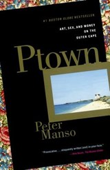 Ptown | Peter Manso |