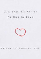 Zen and the Art of Falling in Love