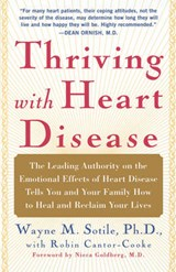 Thriving With Heart Disease | Sotile, Wayne M. ; Cantor-Cooke, Robin |