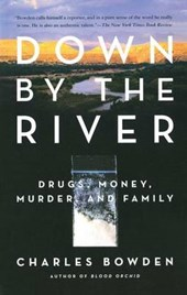 Down by the River | Charles Bowden |