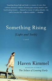 Something Rising | Haven Kimmel |