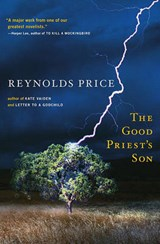 The Good Priest's Son | Reynolds Price |