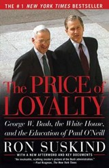 The Price of Loyalty | Ron Suskind |