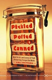 Pickled, Potted, and Canned