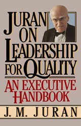 Juran on Leadership for Quality | J. M. Juran |