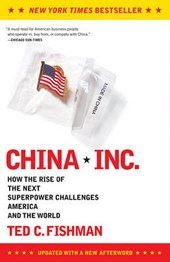China, Inc. | Ted C. Fishman |