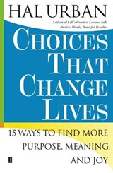 Choices That Change Lives | Hal Urban |