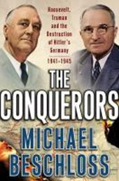 The Conquerors | Michael R. Beschloss |