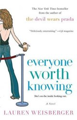 Everyone Worth Knowing | Lauren Weisberger |