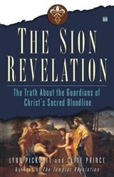 The Sion Revelation | Lynn Picknett & Clive Prince |