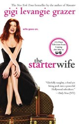 The Starter Wife | Gigi Levangie Grazer |