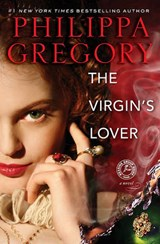 The Virgin's Lover | Philippa Gregory |