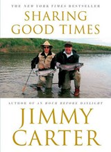 Sharing Good Times | Jimmy Carter |