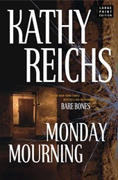 Monday Mourning | Kathy Reichs |