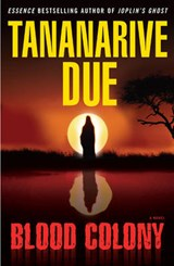 Blood Colony | Tananarive Due |