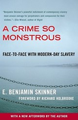 A Crime So Monstrous | E. Benjamin Skinner |
