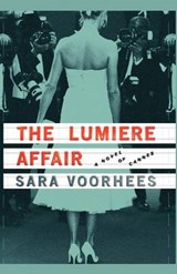 The Lumiere Affair | Sara Voorhees |