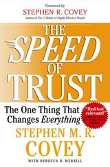 The Speed of Trust | Covey, Stephen M. R. ; Merrill, Rebecca R. |