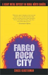Fargo Rock City | Chuck Klosterman |
