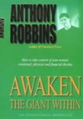 Awaken the giant within | Anthony Robbins |