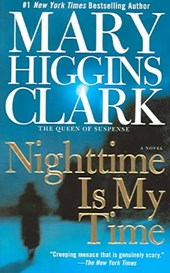 Nighttime Is My Time | Mary Higgins Clark |
