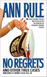 No Regrets | Ann Rule |