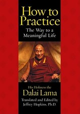 How to Practice | Dalai Lama |