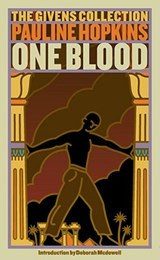 Of One Blood | Pauline Hopkins |