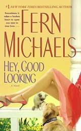 Hey, Good Looking | Fern Michaels |