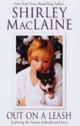 Out On A Leash | Shirley MacLaine |