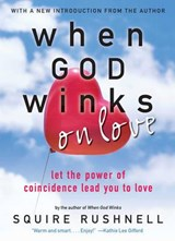 When God Winks on Love | Squire Rushnell |