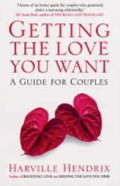 Getting The Love You Want | Harville Hendrix |