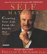 Self Matters | Mcgraw, Phillip C., Ph.D. |