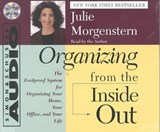 Organizing from the Inside Out | Julie Morgenstern |
