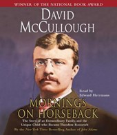 Mornings on Horseback | David McCullough |