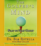 The Golfer's Mind | Bob Rotella |