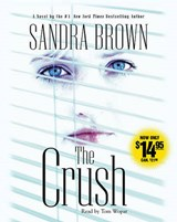 The Crush | Sandra Brown |