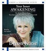 Your Inner Awakening | Byron Katie |