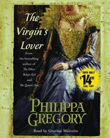 The Virgin's Lover | Gregory, Philippa ; Malcolm, Graeme |