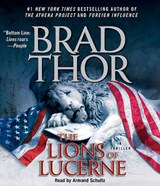 The Lions of Lucerne | Brad Thor |