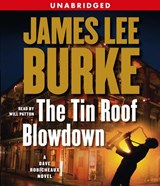 The Tin Roof Blowdown | James Lee Burke |