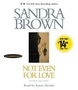 Not Even for Love | Sandra Brown |