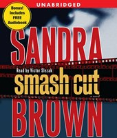 Smash Cut | Sandra Brown |