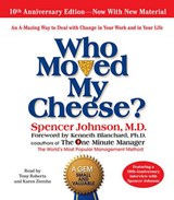 Who Moved My Cheese | Spencer Johnson |