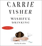 Wishful Drinking | Carrie Fisher |