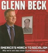 America's March to Socialism | Glenn Beck |