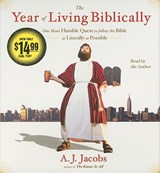 The Year of Living Biblically | A. J. Jacobs |